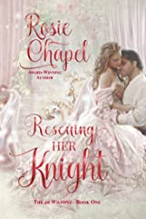 Rescuing her Knight (The de Wiltons Book 1) Kindle Edition