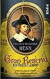 Gran Reserva: Ein Wein-Krimi
