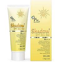 Fixderma Shadow SPF 30+Gel 40gm