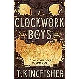 Clockwork Boys: 1 (Clocktaur War)