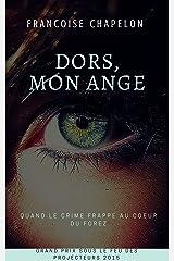 Dors, mon ange Format Kindle