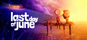 Last Day of June [PC Code - Steam]