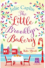 The Little Brooklyn Bakery: A heartwarming feel good novel full of cakes and romance! (Romantic Escapes, Book 2) Kindle Edition
