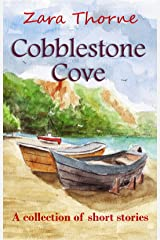 Cobblestone Cove: a collection of short stories Kindle Edition
