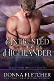 Entrusted To A Highlander (Highland Promise Trilogy Book 2) (English Edition)