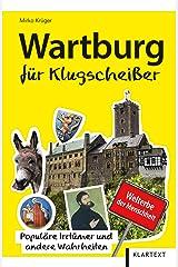 Wartburg für Klugscheißer: Populäre Irrtümer und andere Wahrheiten Taschenbuch