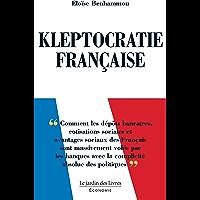 Kleptocratie Française: Comment les dépôts bancaires, cotisations sociales et avantages sociaux des Français sont…