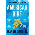 American Dirt: THE SUNDAY TIMES AND NEW YORK TIMES BESTSELLER (English Edition)