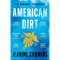 American Dirt: The heartstopping story that will live with you for ever (English Edition)