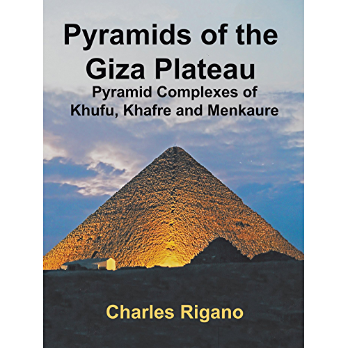 Pyramids of the Giza Plateau: Pyramid Complexes of Khufu, Khafre, and Menkaure (English Edition)