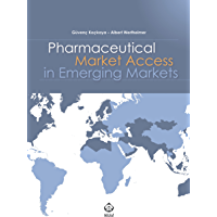 Pharmaceutical Market Access in Emerging Markets (English Edition)