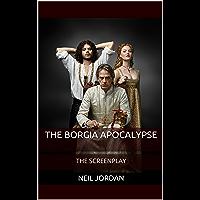 The Borgia Apocalypse: The Screenplay (English Edition)