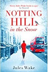 Notting Hill in the Snow: A heartwarming and uplifting Christmas romance Kindle Edition