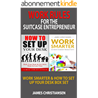 Work Rules For The Suitcase Entrepreneur: Work Smarter & How To Set Up Your Desk Box Set (English Edition)