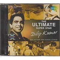 The Ultimate Superstar - Dilip Kumar