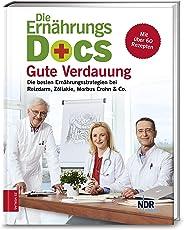 Ernährungs-Docs – Gute Verdauung: Die besten Ernährungsstrategien bei Reizdarm, Zöliakie, Morbus Crohn & Co.