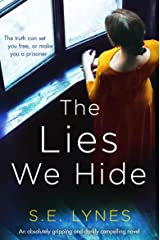 The Lies We Hide: An absolutely gripping and darkly compelling novel Kindle Edition