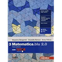 Matematica blu 2.0. Con Tutor. Per le Scuole superiori. Con e-book. Con espansione online (Vol. 3)