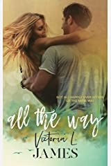 All The Way (Natexus Book 2) Kindle Edition