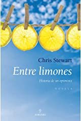 Entre limones/ Driving Over Lemons: Historia de un optimista Paperback