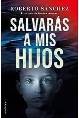 Salvarás a mis hijos (Asesinos de series 2) Versión Kindle