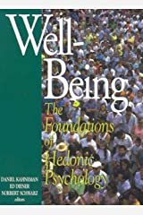 Well-Being: Foundations of Hedonic Psychology (English Edition) Kindle Ausgabe