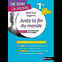 EPUB - Juste la fin du monde - Étude de l'oeuvre intégrale et outils pour réussir le BAC Français 2021
