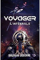 Voyager: L'Intégrale Format Kindle
