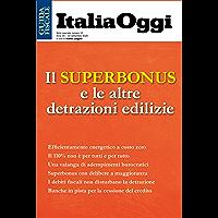 Il superbonus e le altre detrazioni edilizie: La versione definitiva del decreto Rilancio con tutti i provvedimenti…