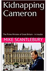 Kidnapping Cameron: The Prime Minister of Great Britain - in trouble (The Amelia Hartliss Mysteries Book 7) Kindle Edition