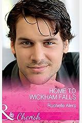 Home To Wickham Falls (Mills & Boon Cherish) (Wickham Falls Weddings, Book 1) Kindle Edition