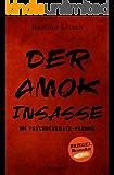 Der Amok-Insasse: Die Psychothriller Parodie