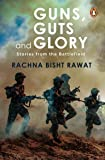 Guns, Guts and Glory: Stories from the Battlefield (Box Set)