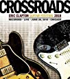 Crossroads Guitar Festival 2010 [Import italien]
