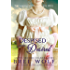 Despised & Desired: The Marquess' Passionate Wife (Love's Second Chance Book 3) (English Edition)