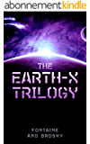 The Earth-X Trilogy (English Edition)