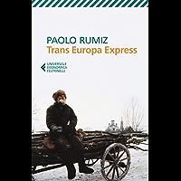 Trans Europa Express (Italian Edition)