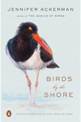 Birds by the Shore: Observing the Natural Life of the Atlantic Coast Paperback
