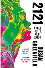 2121: A Tale From the Next Century Kindle Edition