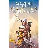 Assassin's Creed : Assassin's Creed Origins: Le serment du désert
