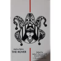 The Rover (Worldview Critical Editions)