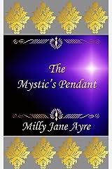 The Mystic's Pendant (Oberon Series Book 5) Kindle Edition