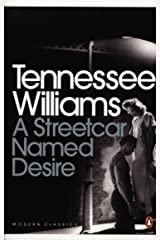 A Streetcar Named Desire (Modern Classics (Penguin))(Play edition) by Tennessee Williams (5-Mar-2009) Paperback Paperback