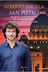 San Pietro: Segreti e meraviglie in un racconto lungo duemila anni Formato Kindle