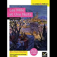 Les Mille et Une Nuits : suivi d'un dossier « Arts et sciences au temps des califes » (5e)