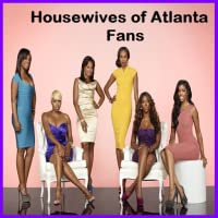 Housewives of Atlanta Fans