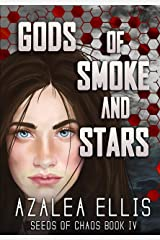Gods of Smoke and Stars: A Seeds of Chaos Adventure Kindle Edition