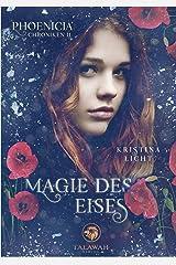 Magie des Eises (Phoenicia Chroniken) Kindle Ausgabe