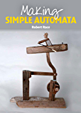 Making Simple Automata (English Edition)