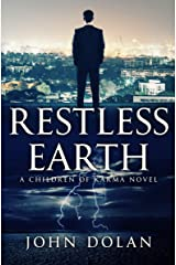 Restless Earth (Children of Karma Book 1) Kindle Edition